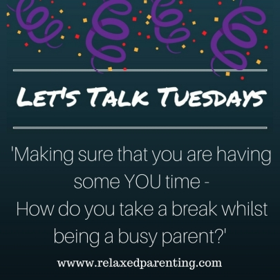 'How do you take a break whilest being a busy parent-